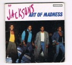 THE JACKSONS ART OF MADNESS : 1er 3INCH CD 2 TITRES dans 3